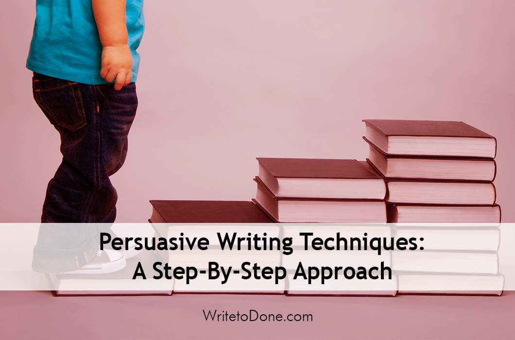 step by step persuasive essay writing