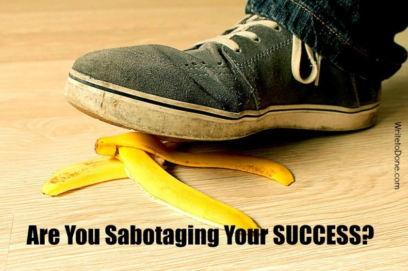 sabotaging your success